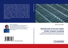 Portada del libro de Reinforced Concrete Slabs Under Impact Loading