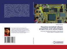 Fluorine enriched silicon: properties and advantages kitap kapağı