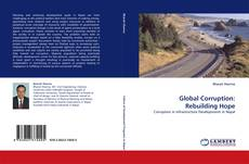 Couverture de Global Corruption: Rebuilding Hope