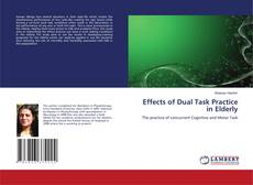 Bookcover of Effects of Dual Task Practice in Elderly