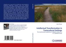 Bookcover of Intellectual Transformation in Transcultural Settings