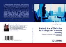 Portada del libro de Strategic Use of Marketing Technology for Customer''s Advisory