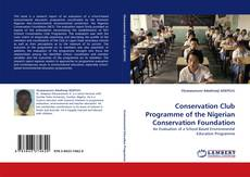 Portada del libro de Conservation Club Programme of the Nigerian Conservation Foundation