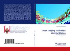 Copertina di Pulse shaping in wireless communication