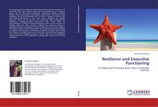 Buchcover von Resilience and Executive Functioning