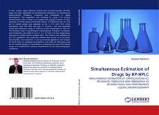 Capa do livro de Simultaneous Estimation of Drugs by RP-HPLC