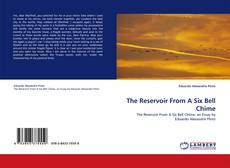 Bookcover of The Reservoir From A Six Bell Chime
