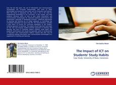 Bookcover of The Impact of ICT on Students' Study Habits