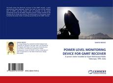 Bookcover of POWER LEVEL MONITORING DEVICE FOR GMRT RECEIVER