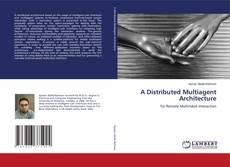 Couverture de A Distributed Multiagent Architecture