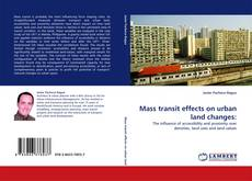 Bookcover of Mass transit effects on urban land changes:
