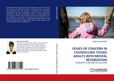 Обложка ISSUES OF CONCERN IN COUNSELLING YOUNG ADULTS WITH MENTAL RETARDATION