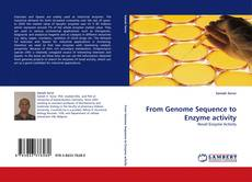 Copertina di From Genome Sequence to Enzyme activity