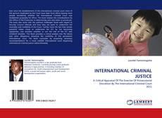 INTERNATIONAL CRIMINAL JUSTICE kitap kapağı