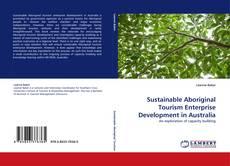 Buchcover von Sustainable Aboriginal Tourism Enterprise Development in Australia