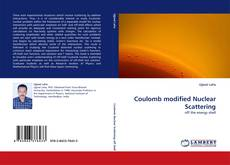 Bookcover of Coulomb modified Nuclear Scattering