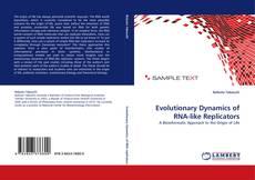Обложка Evolutionary Dynamics of RNA-like Replicators