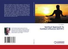 Copertina di Spiritual Approach To Combat Influenza A(H1N1)