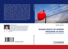 Bookcover of HUMAN RIGHTS OF WOMEN PRISONERS IN INDIA