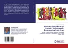Working Conditions of Contract Labourers in Engineering Industries的封面