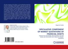 Couverture de SPECULATIVE COMPONENT OF MARKET QUOTATIONS OF FINANCIAL ASSETS