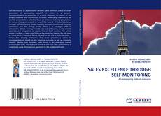 Bookcover of SALES EXCELLENCE THROUGH SELF-MONITORING