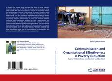 Bookcover of Communication and Organisational Effectiveness in Poverty Reduction