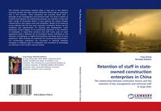 Capa do livro de Retention of staff in state-owned construction enterprises in China