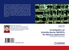Buchcover von Investigation on Schottky-Barrier MOSFETs for Memory Application