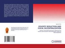 Copertina di POVERTY REDUCTION  AND FISCAL DECENTRALIZATION