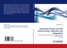 Copertina di Ideational Factors and Life Course Events: Selection and Adaptation
