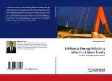 Bookcover of EU-Russia Energy Relations after the Lisbon Treaty