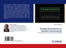 Borítókép a  Strategy Development in Dynamic Environments - hoz