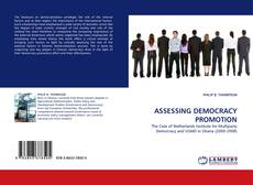 Bookcover of ASSESSING DEMOCRACY PROMOTION