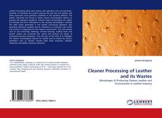 Capa do livro de Cleaner Processing of Leather and its Wastes