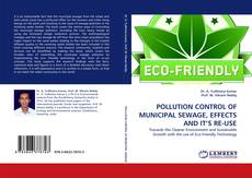 Bookcover of POLLUTION CONTROL OF MUNICIPAL SEWAGE, EFFECTS AND IT'S RE-USE