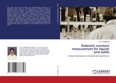 Bookcover of Dielectric constant measurement for liquids and solids