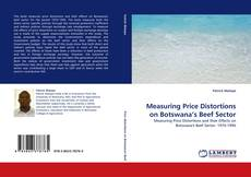 Bookcover of Measuring Price Distortions on Botswana's Beef Sector