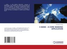 Buchcover von E-BANK - A CORE BANKING APPLICATION