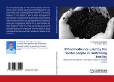 Copertina di Ethnomedicines used by the Santal people in controlling fertility
