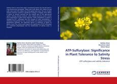 Portada del libro de ATP-Sulfurylase: Significance in Plant Tolerance to Salinity Stress