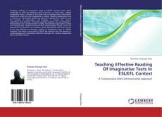 Copertina di Teaching Effective Reading Of Imaginative Texts In ESL/EFL Context