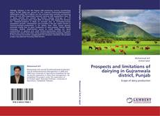 Обложка Prospects and limitations of dairying in Gujranwala district, Punjab