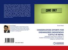 Capa do livro de CONSERVATION EFFORTS FOR ENDANGERED INDIGENOUS CATTLE IN NEPAL