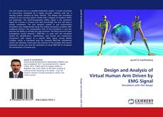 Copertina di Design and Analysis of Virtual Human Arm Driven by EMG Signal