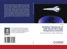 Bookcover of Oxidation Resistance of ZrB2 Based Ultra-High Temperature Ceramics