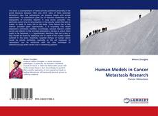 Couverture de Human Models in Cancer Metastasis Research