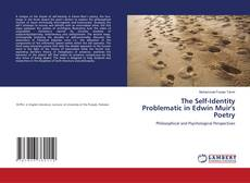 Bookcover of The Self-Identity Problematic in Edwin Muir's Poetry