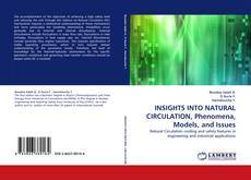 Bookcover of INSIGHTS INTO NATURAL CIRCULATION, Phenomena, Models, and Issues