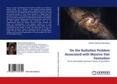 Bookcover of On the Radiation Problem Associated with Massive Star Formation